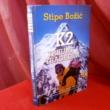Stipe Božić: K2 trijumf i tragedija